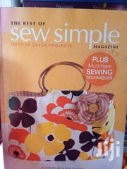 The Best Of Sew Simple Magazine | Books & Games for sale in Lagos State, Surulere