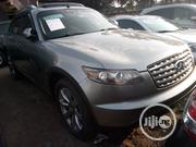 Infiniti FX35 2007 Gray | Cars for sale in Lagos State, Apapa