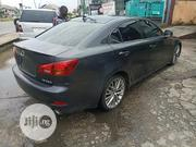 Lexus IS 250 2007 Gray | Cars for sale in Delta State, Warri