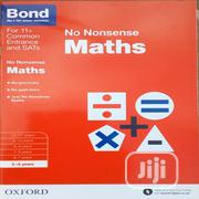 Bond No. 9 Bond Maths No Nonsense 5-6 Years | Books & Games for sale in Rivers State, Port-Harcourt