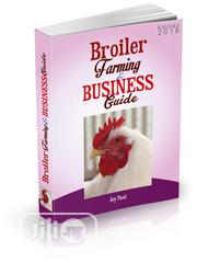 Broiler Farming & Business Guide   Books & Games for sale in Abuja (FCT) State, Gwagwalada
