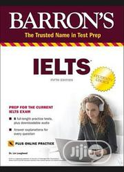 Barron IELTS Prep For The Current IELTS Exam 6th Edition | Books & Games for sale in Lagos State, Lagos Mainland