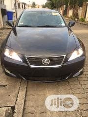 Lexus IS 2008 250 | Cars for sale in Lagos State, Ajah