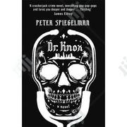 Dr. Knox - A Novel By Peter Spiegelman | Books & Games for sale in Lagos State, Surulere