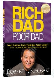 Rich Dad Poor Dad By Robert Kiyosaki | Books & Games for sale in Abuja (FCT) State, Wuse