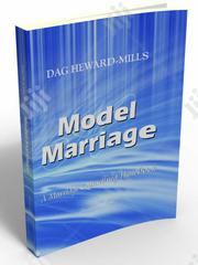 Model Marriage By Dag Heward- Mills.   Books & Games for sale in Abuja (FCT) State, Wuse