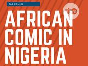Change In African Comic In Nigeria Is But Obvious! | Books & Games for sale in Lagos State, Ikoyi
