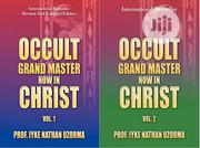 Occult Grand Master Now In Christ: Vol. 1 And Vol. 2 | Books & Games for sale in Lagos State, Oshodi-Isolo