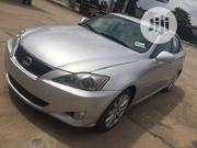 Lexus IS 2006 250 AWD Silver | Cars for sale in Lagos State, Surulere