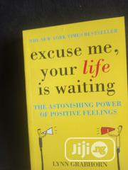 Excuse Me Your Life Is Waiting | Books & Games for sale in Lagos State, Lagos Mainland
