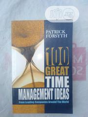 100 Great Time Management Ideas | Books & Games for sale in Abuja (FCT) State, Wuye