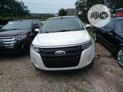 Ford Edge 2012 White | Cars for sale in Abuja (FCT) State, Galadimawa