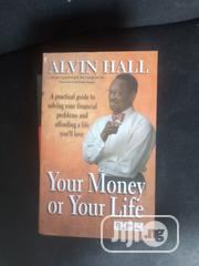 Your Money Or Your Life | Books & Games for sale in Lagos State, Lagos Mainland