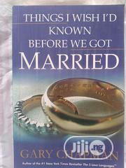 Things I Wish I'd Known Before We Got Married | Books & Games for sale in Abuja (FCT) State, Wuye