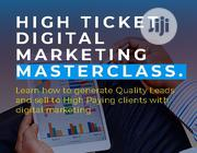 30 Hrs, 2 Days, Weekend High Tickets Digital Marketing Masterclass | Classes & Courses for sale in Lagos State, Ikeja