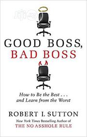 Good Boss, Bad Boss By Robert I. Sutton   Books & Games for sale in Lagos State, Ikeja