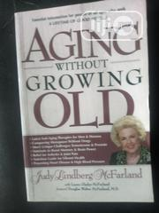 Aging Without Growing Old | Books & Games for sale in Lagos State, Lagos Mainland
