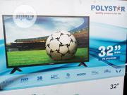Polystar 32 Inches TV | TV & DVD Equipment for sale in Delta State, Warri