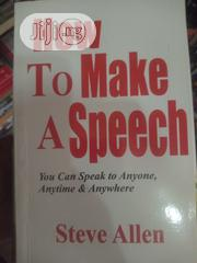 How To Make A Speech | Books & Games for sale in Lagos State
