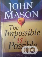 The Impossible Is Possible | Books & Games for sale in Lagos State, Lagos Mainland