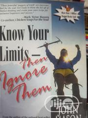 Know Your Limits Then Ignore Them | Books & Games for sale in Lagos State, Lagos Mainland