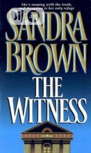 The Witness - A Novel By Sandra Brown | Books & Games for sale in Lagos State, Surulere