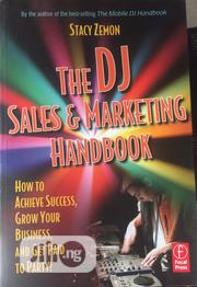 The DJ Sales And Marketing Handbook | Books & Games for sale in Lagos State, Surulere
