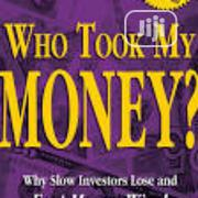 Who Took My Money | Books & Games for sale in Lagos State, Surulere