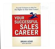 Your Successful Sales Career By Brian Azar | Books & Games for sale in Lagos State, Ikeja