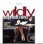 Wildly Sophisticated By Nicole Williams | Books & Games for sale in Lagos State, Ikeja