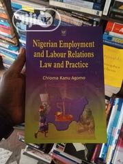 Nigerian Employment And Labour Relations Law And Praxtice | Books & Games for sale in Lagos State, Surulere