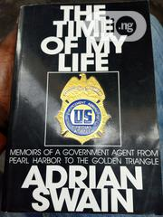 The Time Of My Life: Memoir Of A Government Agent From Pearl Harbor | Books & Games for sale in Lagos State, Surulere