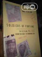 Soldiers Of Fortune : A History Of Nigeria | Books & Games for sale in Lagos State, Surulere