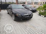 BMW 6 Series 2007 Black | Cars for sale in Lagos State, Lekki Phase 2