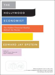 The Hollywood Economist By Edward Jay Epstein | Books & Games for sale in Lagos State, Ikeja