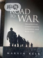 The Road To War | Books & Games for sale in Lagos State, Surulere
