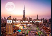 Dubai Job On Arrival Employment Opportunities | Recruitment Services for sale in Lagos State, Ikeja