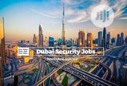 Security Men & Women Urgently Needed In Dubai | Recruitment Services for sale in Lagos State, Ikeja