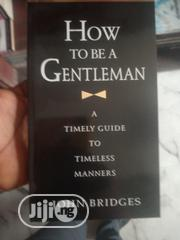 How To Be A Gentleman | Books & Games for sale in Lagos State, Lagos Mainland