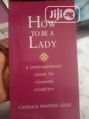 How To Be A Lady | Books & Games for sale in Lagos State, Lagos Mainland