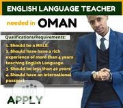 Experienced Male English Teacher Needed In Oman | Teaching Jobs for sale in Lagos State, Ikeja