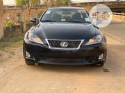 Lexus IS 2010 250 AWD Automatic Black   Cars for sale in Abuja (FCT) State, Central Business District