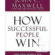 How Successful People Win | Books & Games for sale in Lagos State, Surulere