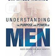 Understanding the Purpose and Power of Men | Books & Games for sale in Lagos State, Surulere