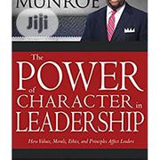 The Power of Character in Leadership | Books & Games for sale in Lagos State, Surulere