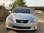 Lexus IS 2009 250 Silver | Cars for sale in Abuja (FCT) State, Central Business District