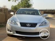 Lexus IS 2010 250 AWD Automatic Silver | Cars for sale in Abuja (FCT) State, Central Business District