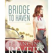 Bridge To Haven | Books & Games for sale in Lagos State, Surulere