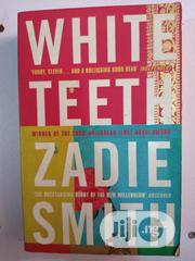 White Teeth By Zadie Smith | Books & Games for sale in Lagos State, Surulere