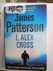 I, Alex Cross By James Paterson | Books & Games for sale in Lagos State, Surulere